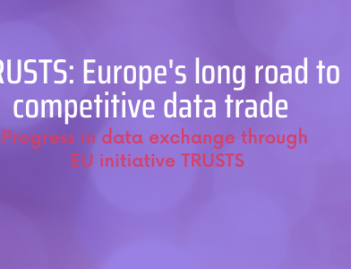 TRUSTS: Europe's long road to competitive data trade