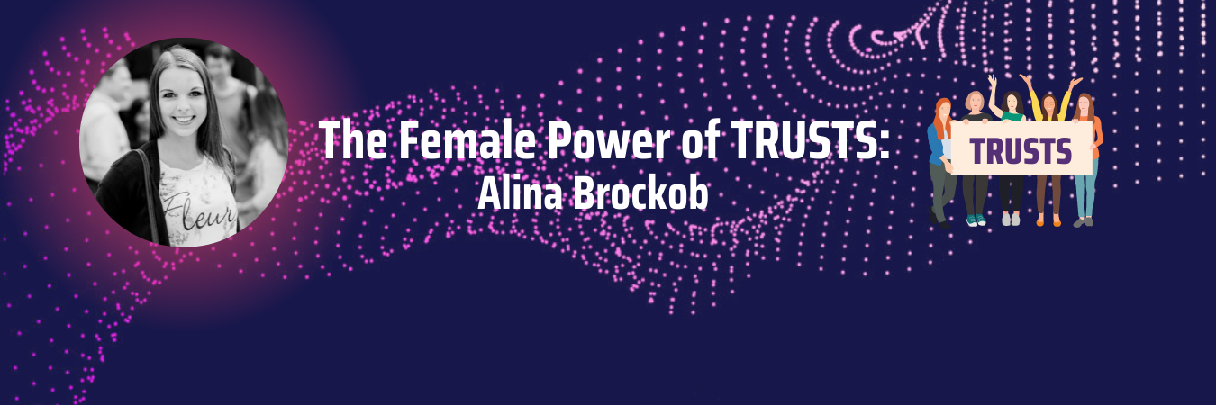 The Female Power of TRUSTS: Alinna Brockob